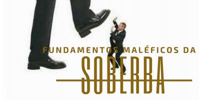 4 Fundamentos sobre a Soberba