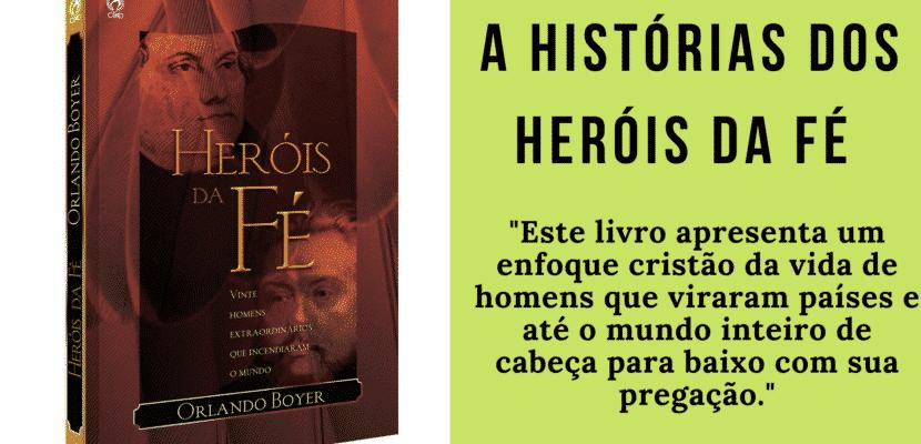 A História dos Heróis da Fé